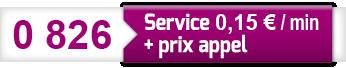 0826 Service 0.15€/min + prix appel